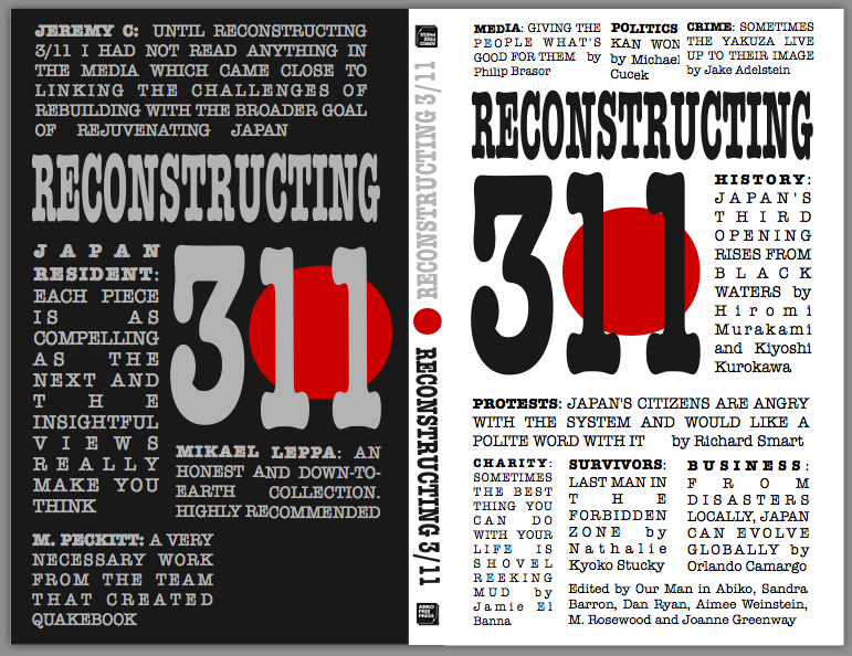 Reconstructing 3/11: A collection of several insightful essays on Japan's response to the March 11th, 2011 earthquake and disaster.
